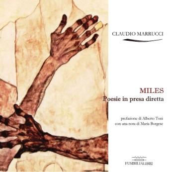 Miles-poesie-in-presa-diretta-di-Claudio-Marrucci